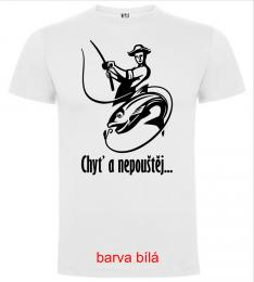 Chlapecké/Pánské trièko CHY� A NEPOUŠTÌJ